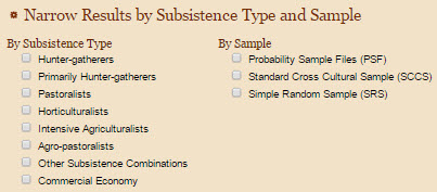 In the eHRAF databases one can refine culture and region results by subsistence and sample types