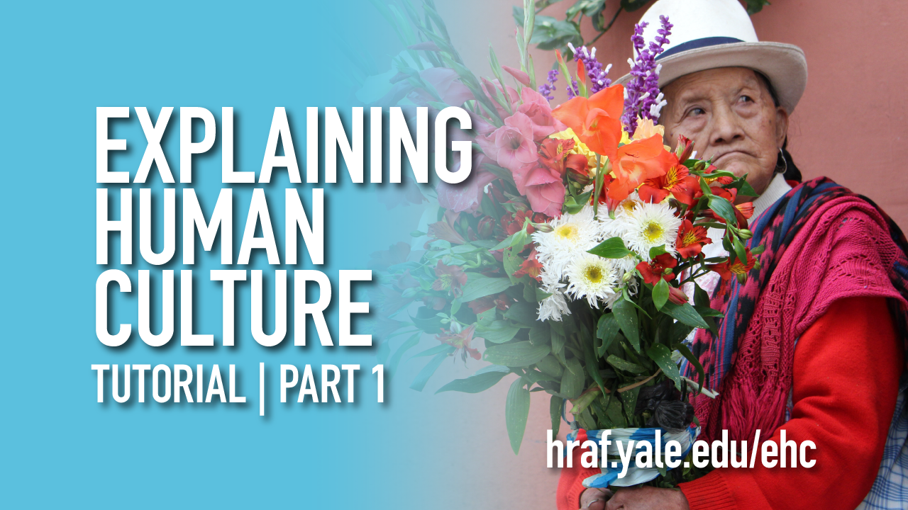 HRAF announces new tutorial videos on Explaining Human Culture