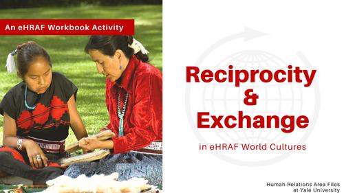 Reciprocity and Exchange Workbook Activity