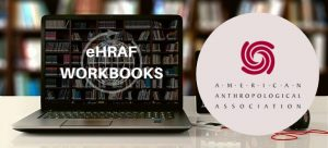 AAA Virtual Workshop: Teaching with the eHRAF Workbooks