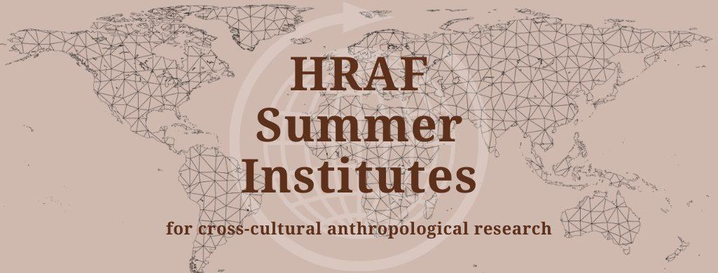 HRAF Summer Institutes
